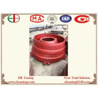 Wholesale Rock Crusher Wear Parts Bowl Liners,Mantles Concaves ASTM A128 Grade C EB19063 from china suppliers