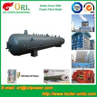 Wholesale Power Plant CFB Boiler Drum Environmental Protection , Oil Steam Boiler Drum from china suppliers