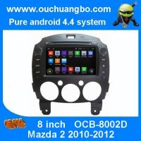 Wholesale Ouchuangbo DVD Player GPS radio Mazda 2 2010-2012 android 4. 4 3G Wifi iPod Touch Screen from china suppliers
