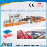 China Jwell PVC Heat Insulation corrugated board & step-roofing extrusion line on sale