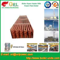 Wholesale Fire Tube CFB Boiler Super Heater Coils Anti Corrosion ASME Standard from china suppliers