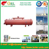 Wholesale 300 Ton Ionic Pressure Drum / Stability Low Pressure Boiler Drum ORL Power from china suppliers