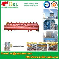 Quality High Pressure CFB Boiler Header Steam Boiler Header with ASME for sale