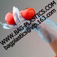 Wholesale plastic glove, plastic bag, packaging bags, storage bags, poly bags, packing bag, food bag from china suppliers