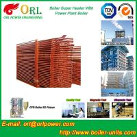Quality 100M CFB Boiler Superheater Petrochemical Natural Gas Industry Boiler Spare Part for sale