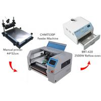 Wholesale Desktop SMT Production Line Solder Paste Screen Printer CHMT530P Pick And Place Machine SMT Reflow Oven BRT-420 from china suppliers