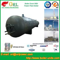 Wholesale Corrosion Resistance Oil Steam Boiler Drum In Thermal Power Plant , ISO9001 from china suppliers