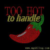 China Sexy chili bling shirt too hot to handle Hot-Fix Heat Transfer Rhinestone Printed on clothes on sale