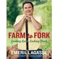 China Farm to Fork: Cooking Local, Cooking Fresh by Emeril Lagasse on sale